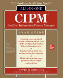 CIPM Certified Information Privacy Manager All in One Exam Guide