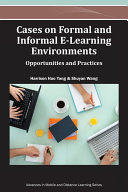 Pdf Cases on Formal and Informal E-Learning Environments: Opportunities and Practices Telecharger