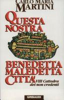 Questa nostra benedetta maledetta città : VIII Cattedra dei non credenti, [1995]