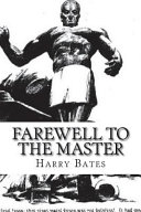 Read Online Farewell to the Master For Free