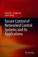 Secure Control of Networked Control Systems and Its Applications