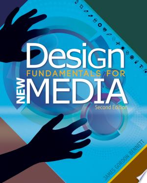 Download Design Fundamentals for New Media Free Books - E-BOOK ONLINE