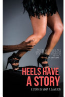 Heels Have A Story