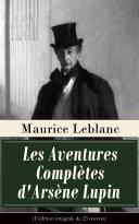 Pdf Les Aventures Complètes d'Arsène Lupin (L'édition intégrale de 23 œuvres) Telecharger