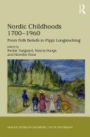 Nordic Childhoods 1700–1960