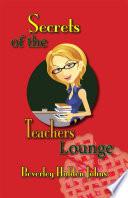 Secrets Of The Teachers Lounge