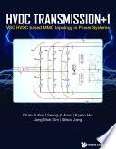 Hvdc Transmission  1  Vsc Hvdc Based Mmc Topology In Power Systems Book