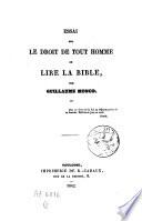 Essai sur le droit de tout homme de lire la Bible