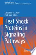 Heat Shock Proteins in Signaling Pathways