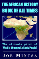 Pdf The African History Book of All Times: The Ultimate Pitch of What is Wrong with Black People?
