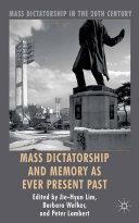 Mass Dictatorship and Memory as Ever Present Past Pdf/ePub eBook