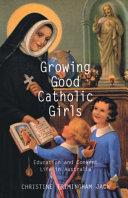 Growing Good Catholic Girls