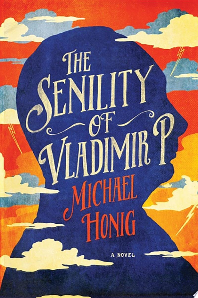 The Senility of Vladimir P.: A Novel image