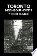 Toronto Neighbourhoods 7 Book Bundle Book