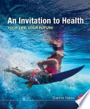"""An Invitation to Health, 18th Edition"" by Dianne Hales"