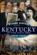 Hidden History of Kentucky in the Civil War