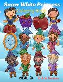 Snow White Princess Coloring Book Book