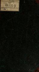 Farmacopee Di Edimburgo, Dublino e Londra Cogli Elementi Di Chimica Farmaceutica, Materia Medica E Preparati ... Esposto Dietro I Principii Della Chimica Moderna ... Sulla Inglese 10. Edizione Tradotte In Francese Dal Sig. E. Pelouze Con Note Dei Signori Robiquet E Chereau ... Voltate In Italiano E Riformate ... Da Giovanni Vanzani
