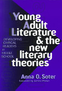 Young Adult Literature And The New Literary Theories