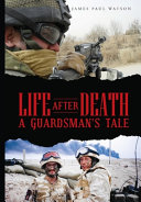 Life After Death A Guardsman S Tale
