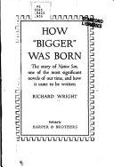 How  Bigger  was Born