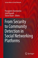From Security to Community Detection in Social Networking Platforms Book