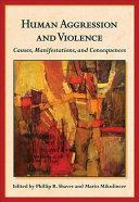 Human Aggression and Violence