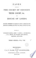 CASES DECIDED IN THE COURT OF SESSION TEIND COURT, &c and house of lords