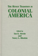 The Human Tradition in Colonial America Book