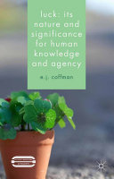 Luck: Its Nature and Significance for Human Knowledge and Agency Pdf/ePub eBook