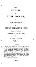 The history of Tom Jones, a foundling. To which is prefixed, the life of the author