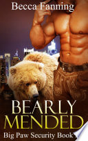 Bearly Mended  BBW Bear Shifter Bodyguard Hero Romance