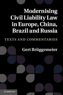 Modernising Civil Liability Law in Europe, China, Brazil and Russia
