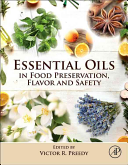 Essential Oils in Food Preservation  Flavor and Safety Book