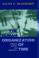 The Human Organization of Time