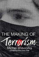 The Making of Terrorism