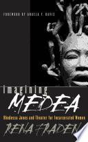 Imagining Medea