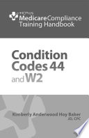 Condition Codes 44 and W2 Training Handbook