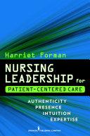 Nursing Leadership for Patient Centered Care