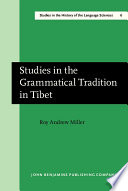 Studies in the Grammatical Tradition in Tibet