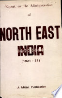 Report On The Administration Of North East India