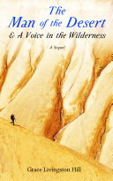 The Man of the Desert & A Voice in the Wilderness: A Sequel [Pdf/ePub] eBook