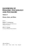 Handbook of Pediatric Psychology and Psychiatry: Disease, injury, and illness
