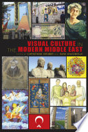 Visual Culture in the Modern Middle East Book PDF
