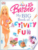 Barbie My Big Book of Activity Fun