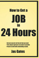 How to Get a Job in 24 Hours