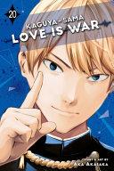 Kaguya sama  Love Is War  Vol  20