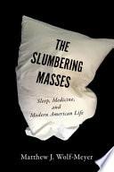 The Slumbering Masses Book