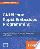 GNU Linux Rapid Embedded Programming Book