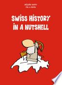Swiss History in a Nutshell